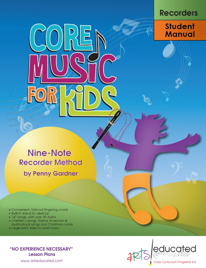 Core Music for Kids edition of Nine-Note Recorder Method